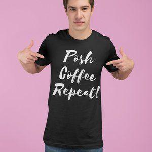 Posh Coffee Repeat Posh T-shirt For Men XL Gildan